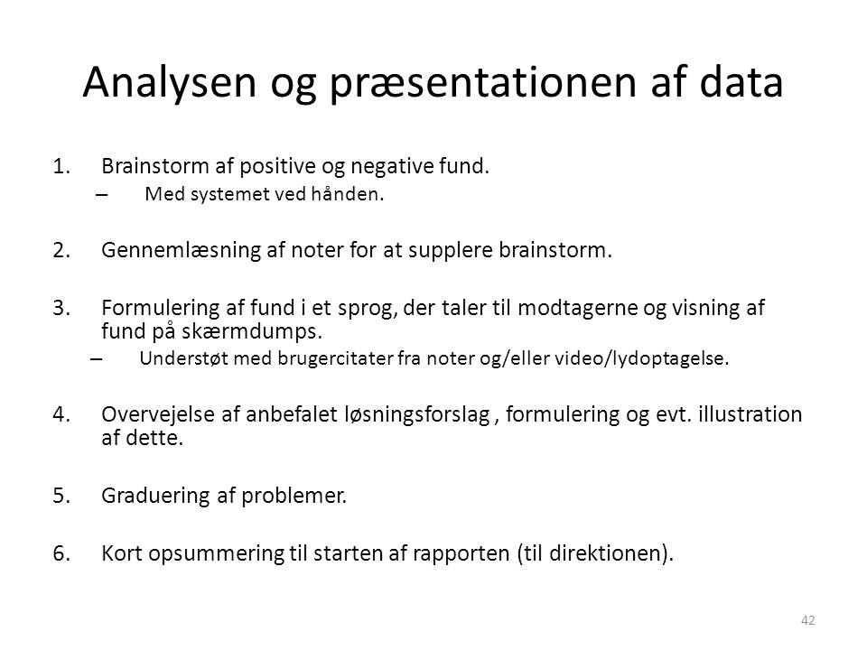 Analysen og præsentationen af data