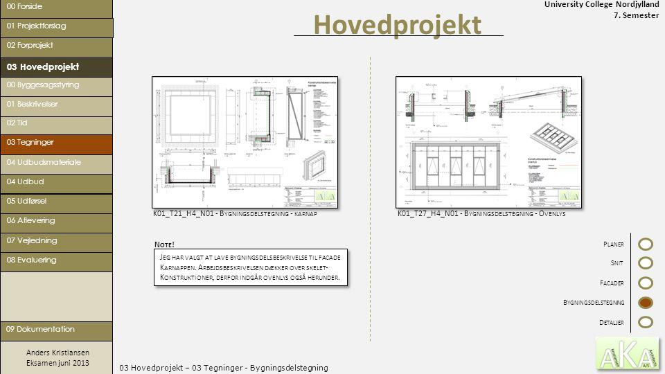 03 Hovedprojekt – 03 Tegninger - Bygningsdelstegning