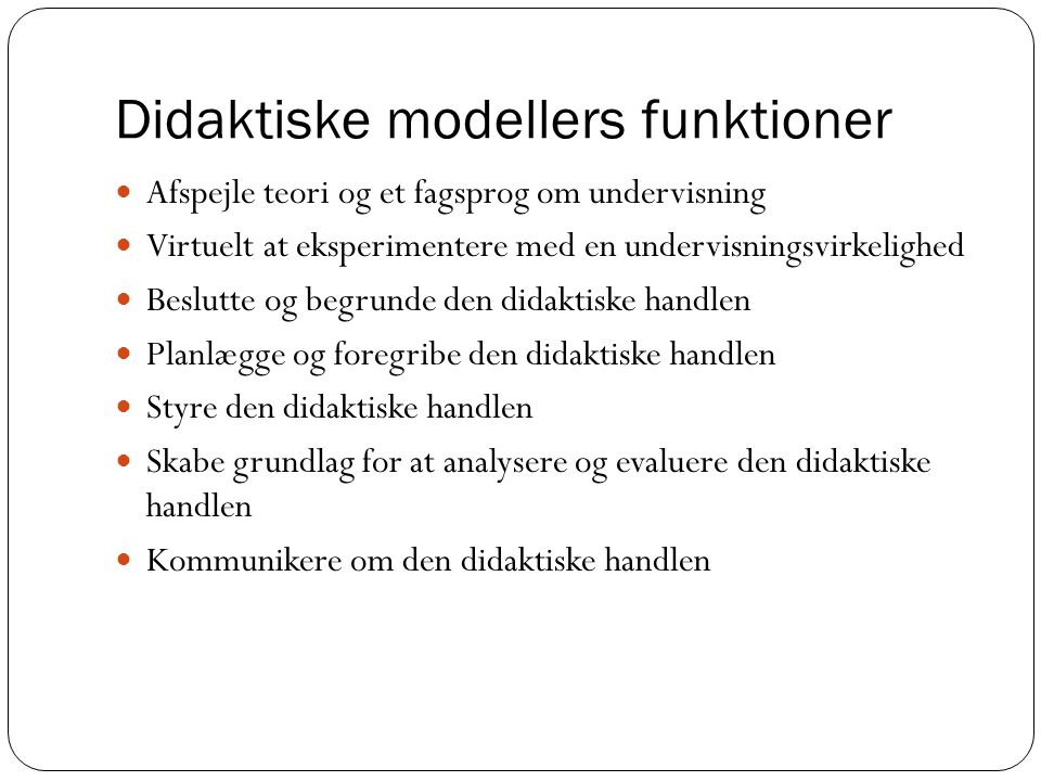 Didaktiske modellers funktioner