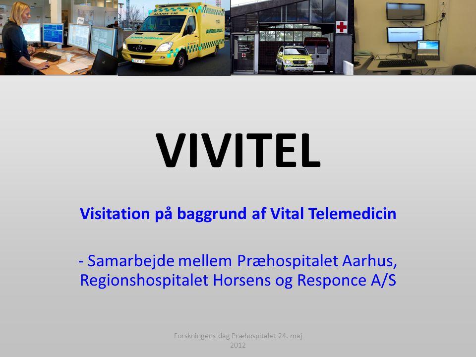 Visitation på baggrund af Vital Telemedicin