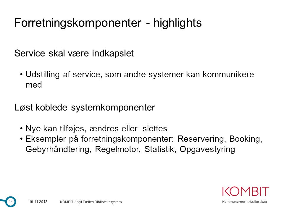 Forretningskomponenter - highlights