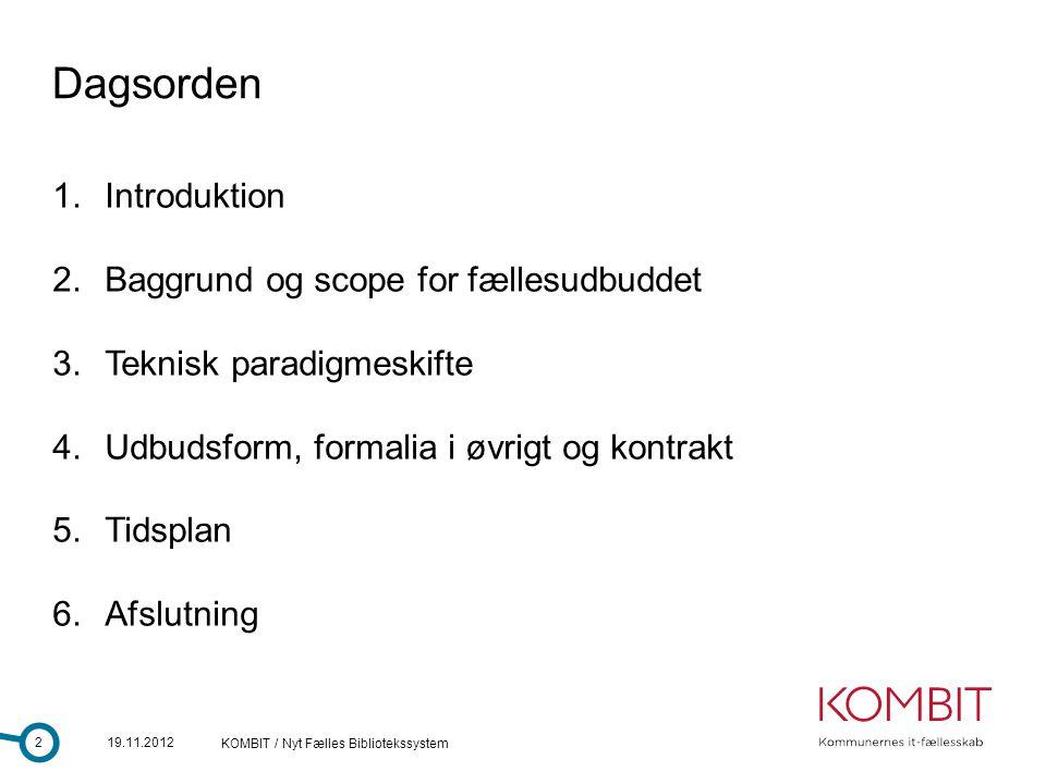Dagsorden Introduktion Baggrund og scope for fællesudbuddet