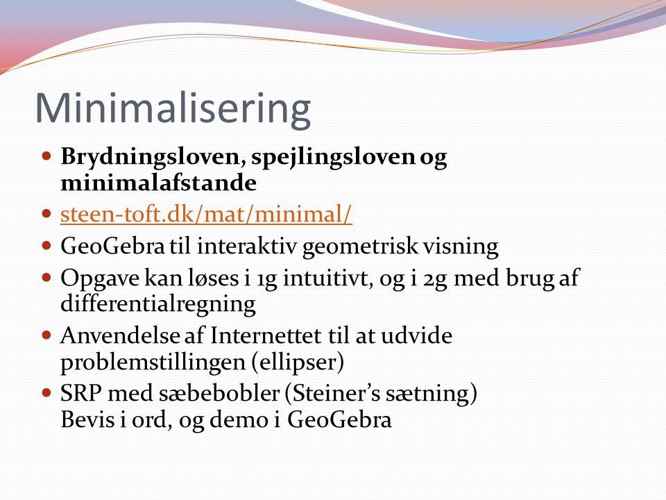 Minimalisering Brydningsloven, spejlingsloven og minimalafstande