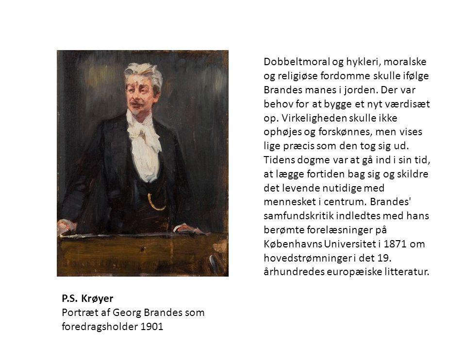 Dobbeltmoral og hykleri, moralske og religiøse fordomme skulle ifølge Brandes manes i jorden. Der var behov for at bygge et nyt værdisæt op. Virkeligheden skulle ikke ophøjes og forskønnes, men vises lige præcis som den tog sig ud. Tidens dogme var at gå ind i sin tid, at lægge fortiden bag sig og skildre det levende nutidige med mennesket i centrum. Brandes samfundskritik indledtes med hans berømte forelæsninger på Københavns Universitet i 1871 om hovedstrømninger i det 19. århundredes europæiske litteratur.