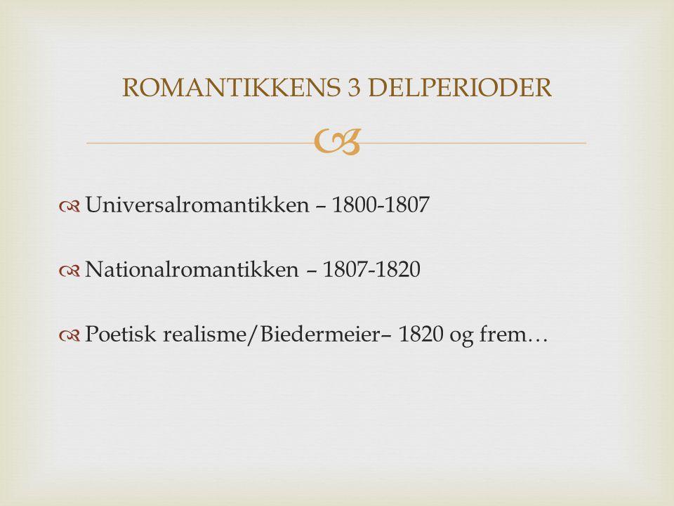 ROMANTIKKENS 3 DELPERIODER