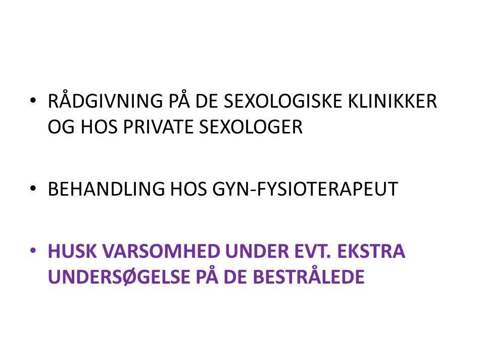 RÅDGIVNING PÅ DE SEXOLOGISKE KLINIKKER OG HOS PRIVATE SEXOLOGER