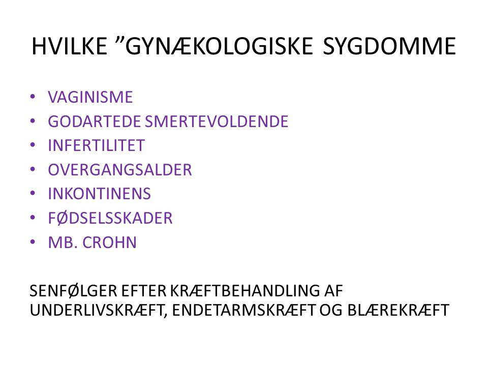 HVILKE GYNÆKOLOGISKE SYGDOMME
