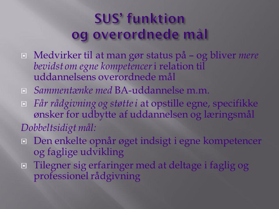 SUS' funktion og overordnede mål