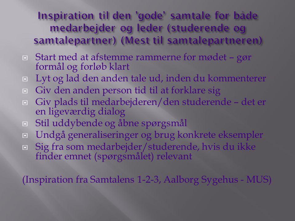 Inspiration til den 'gode' samtale for både medarbejder og leder (studerende og samtalepartner) (Mest til samtalepartneren)