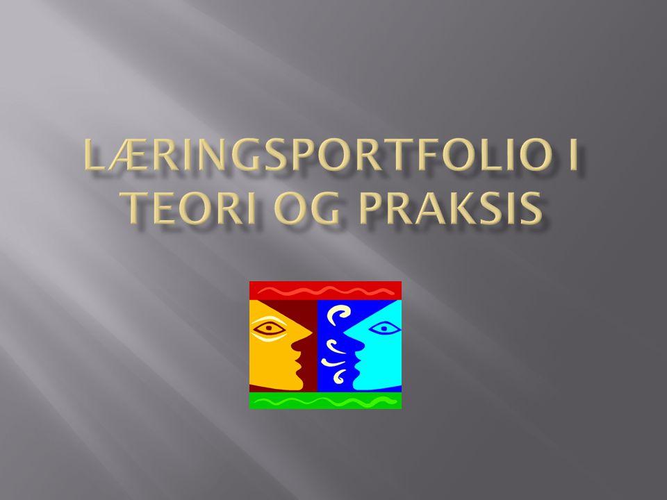Læringsportfolio i teori og praksis