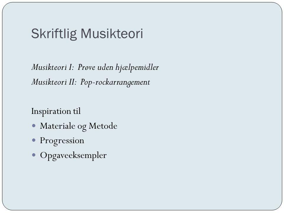 Skriftlig Musikteori Musikteori I: Prøve uden hjælpemidler