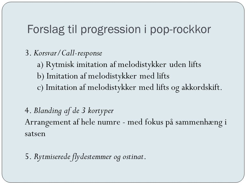 Forslag til progression i pop-rockkor