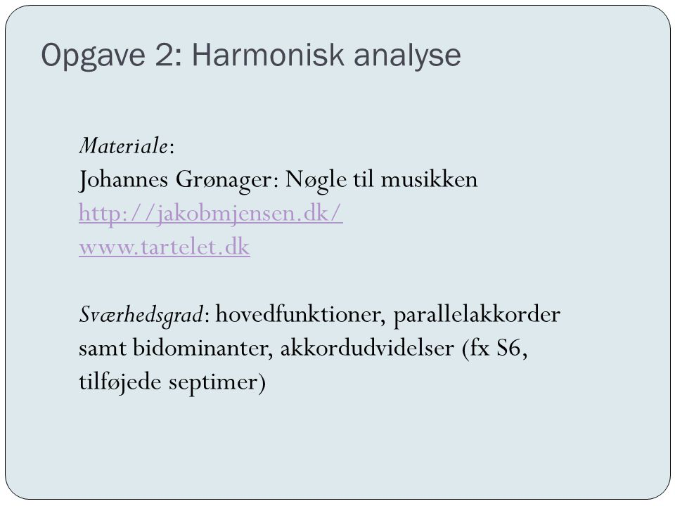 Opgave 2: Harmonisk analyse