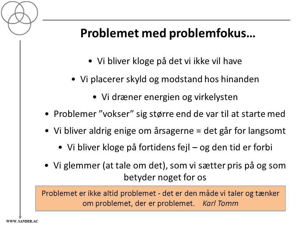 Problemet med problemfokus…