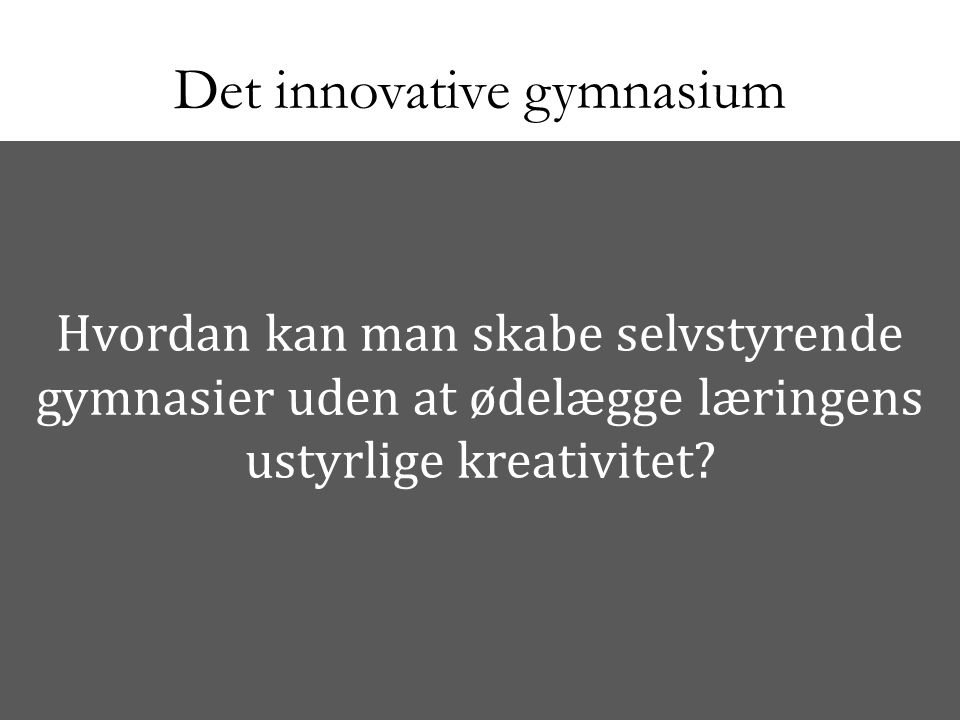 Det innovative gymnasium
