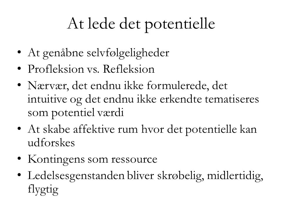 At lede det potentielle
