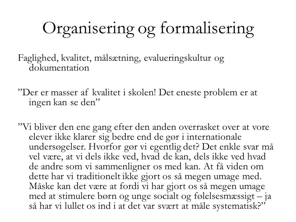 Organisering og formalisering