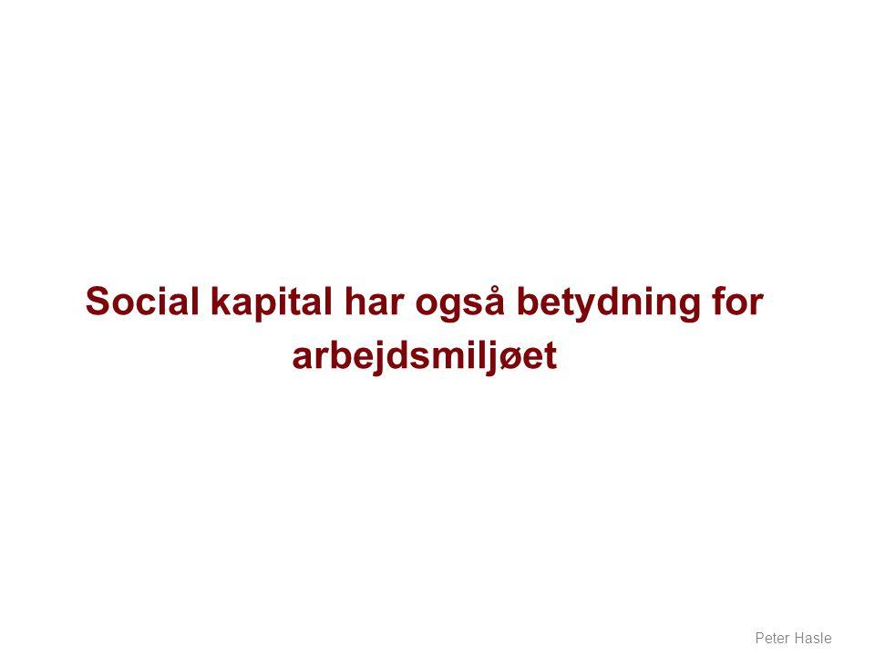 Social kapital har også betydning for arbejdsmiljøet