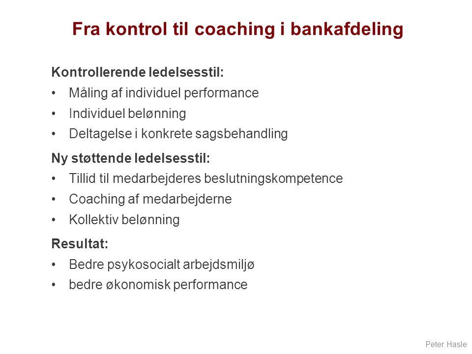 Fra kontrol til coaching i bankafdeling