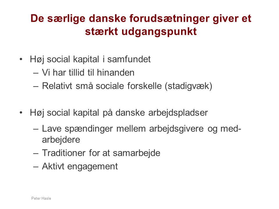 De særlige danske forudsætninger giver et stærkt udgangspunkt