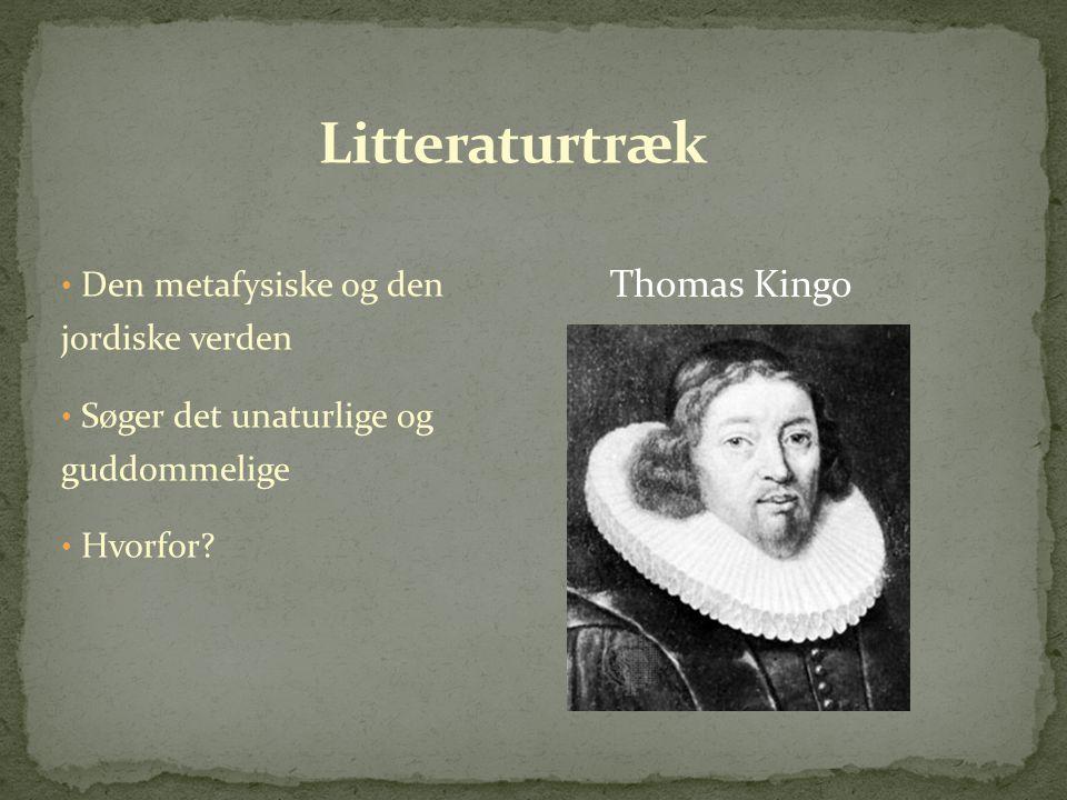 Litteraturtræk Thomas Kingo Den metafysiske og den jordiske verden