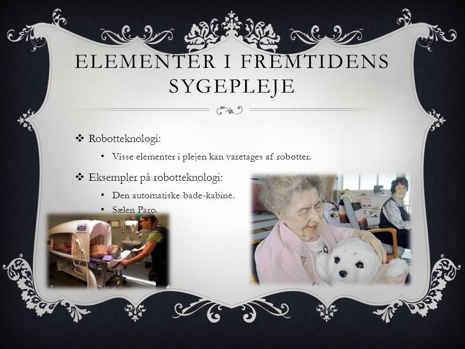 Elementer i fremtidens sygepleje