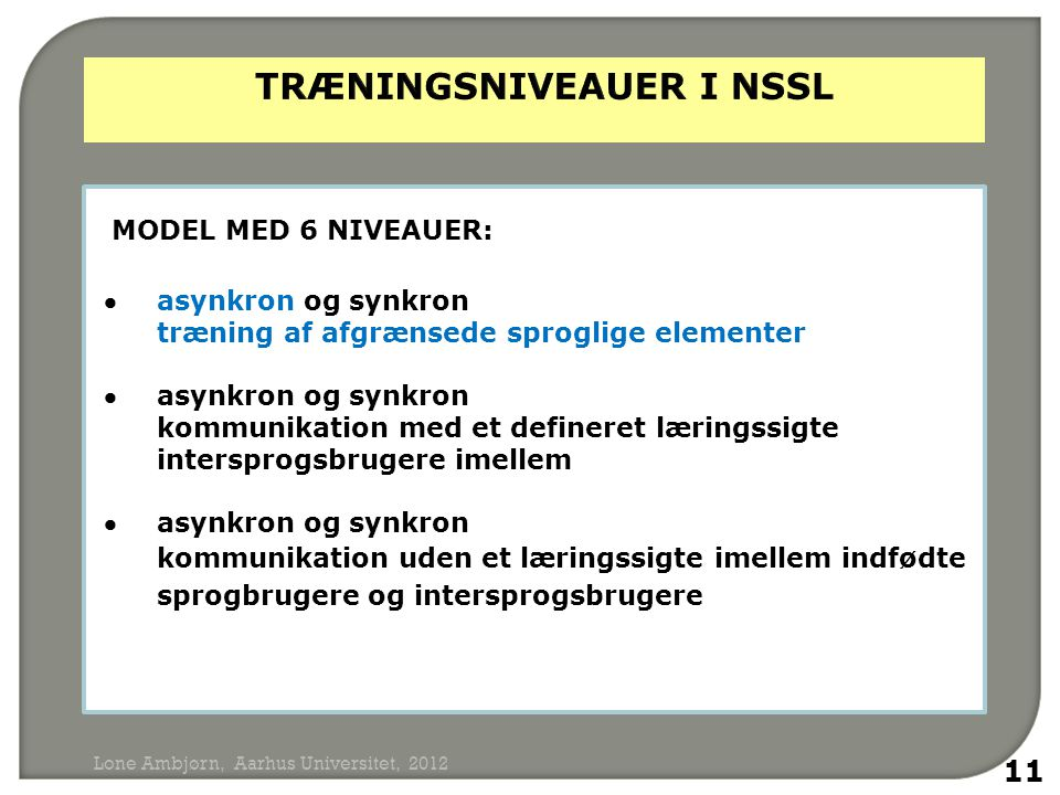 TRÆNINGSNIVEAUER I nssl