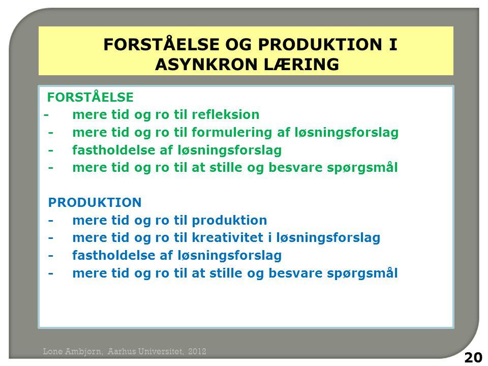 forståelse og produktion i asynkron læring