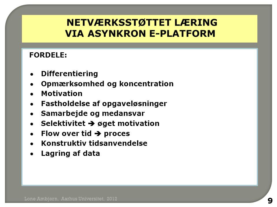 NETVÆRKsSTØTTET LÆRING via asynkron e-platform