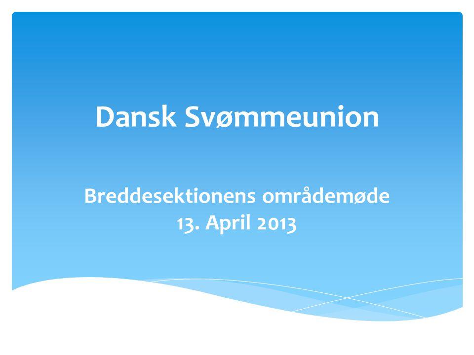 Breddesektionens områdemøde 13. April 2013