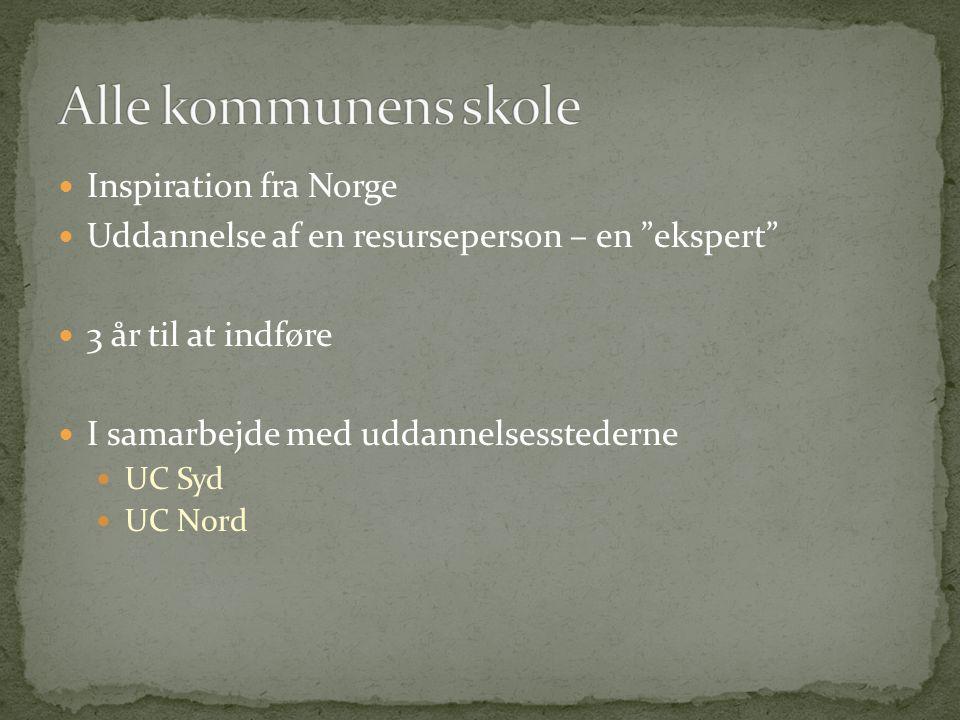 Alle kommunens skole Inspiration fra Norge