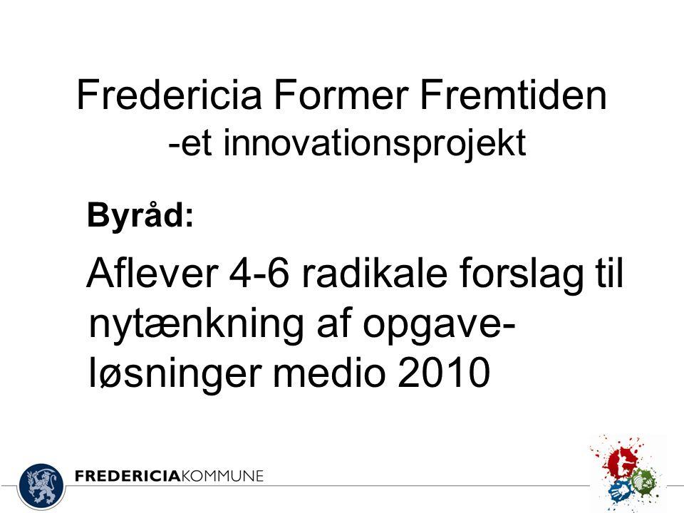 Fredericia Former Fremtiden -et innovationsprojekt