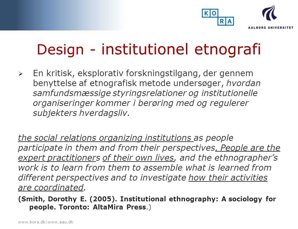Design - institutionel etnografi
