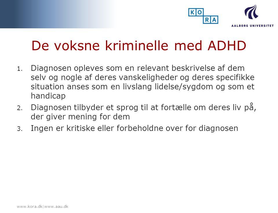 De voksne kriminelle med ADHD