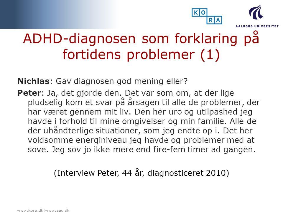 ADHD-diagnosen som forklaring på fortidens problemer (1)