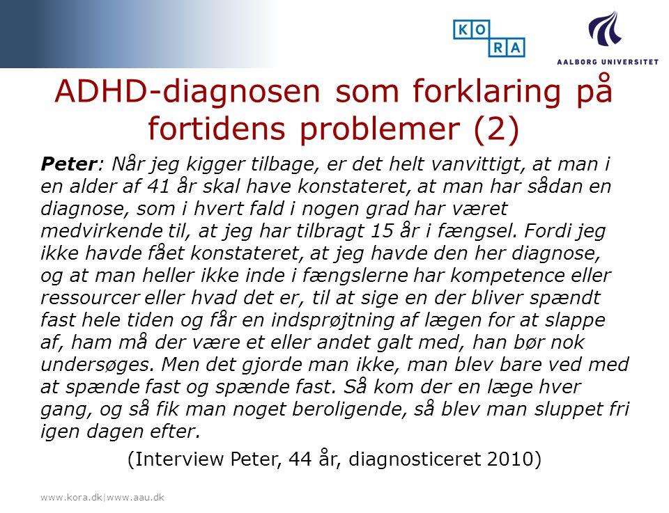 ADHD-diagnosen som forklaring på fortidens problemer (2)