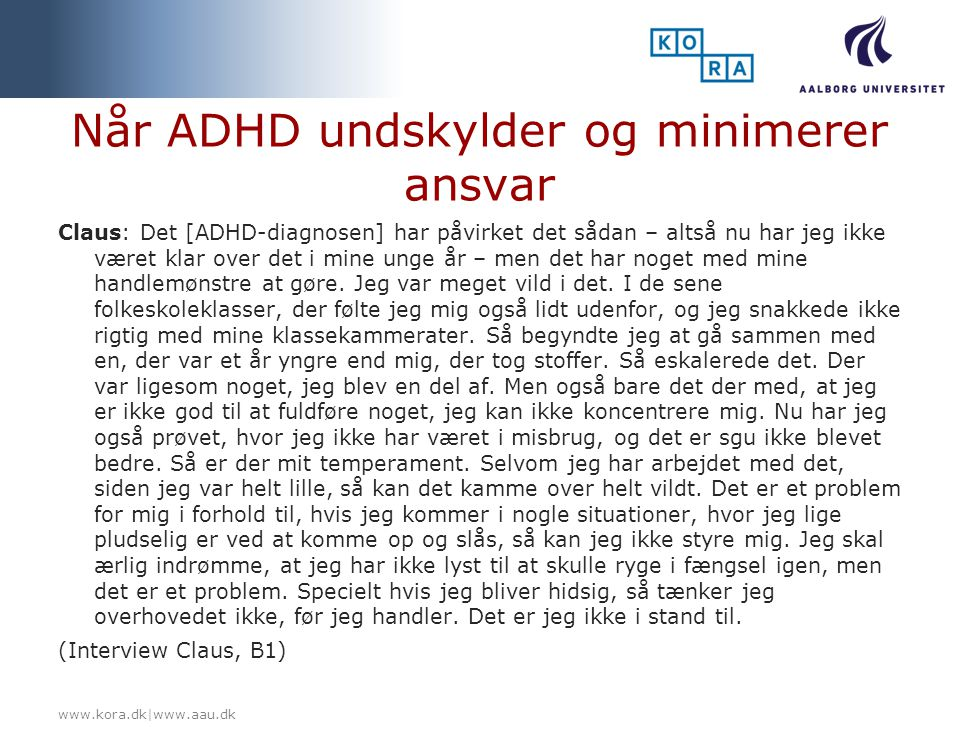 Når ADHD undskylder og minimerer ansvar