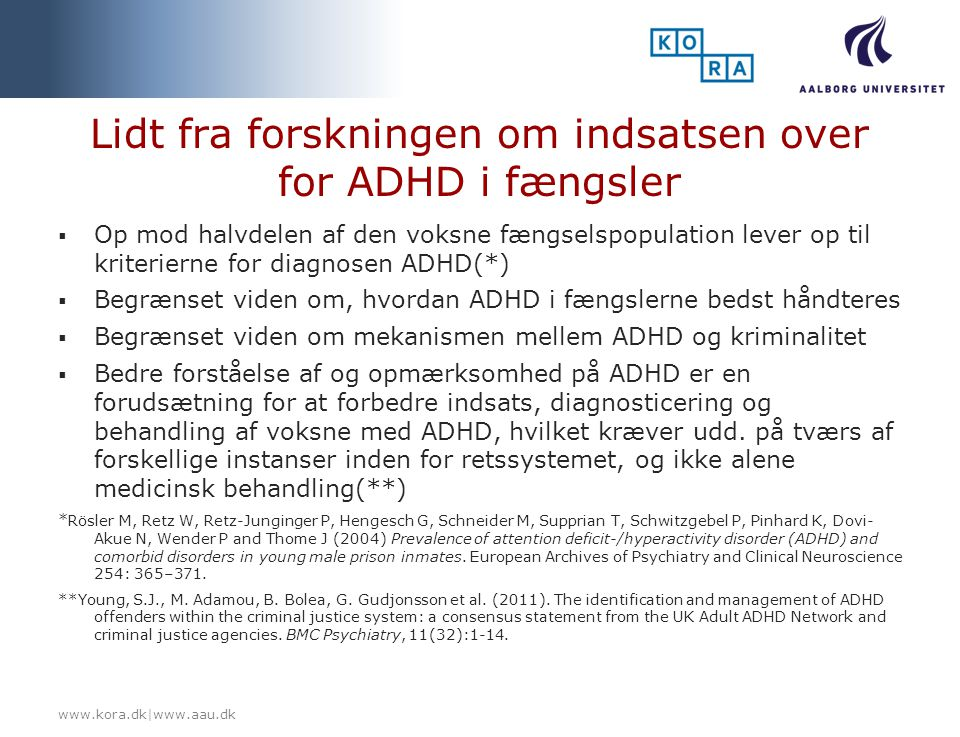 Lidt fra forskningen om indsatsen over for ADHD i fængsler