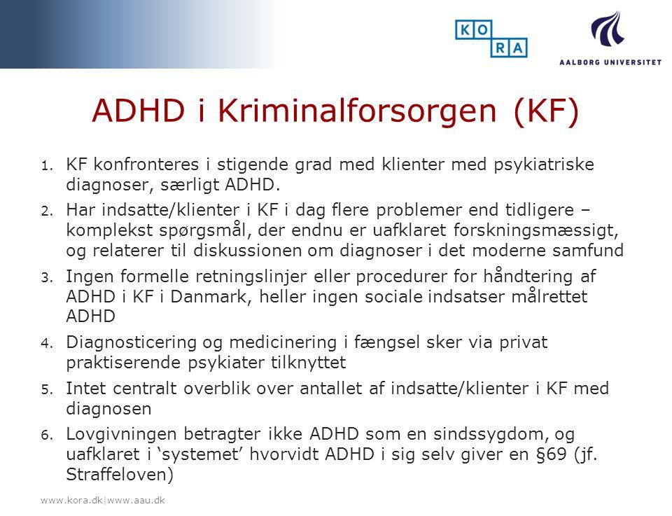 ADHD i Kriminalforsorgen (KF)