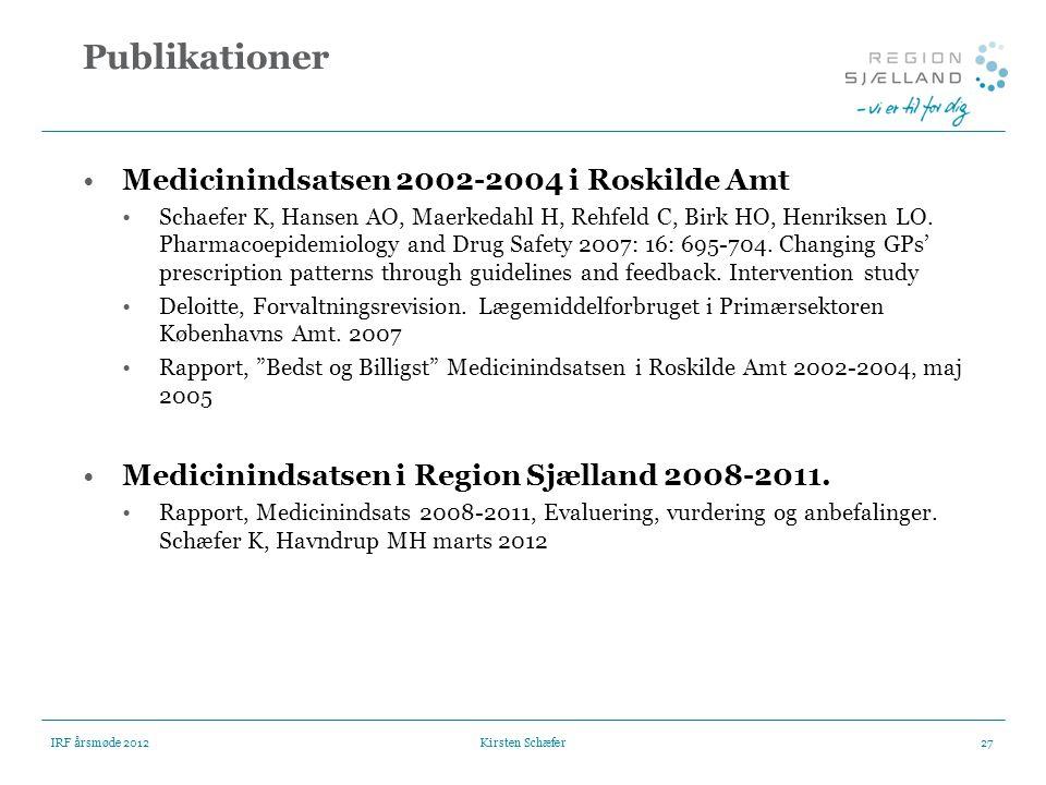Publikationer Medicinindsatsen 2002-2004 i Roskilde Amt