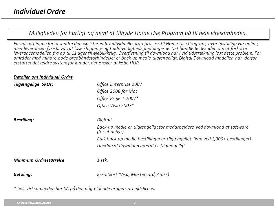 Individuel Ordre Muligheden for hurtigt og nemt at tilbyde Home Use Program på til hele virksomheden.