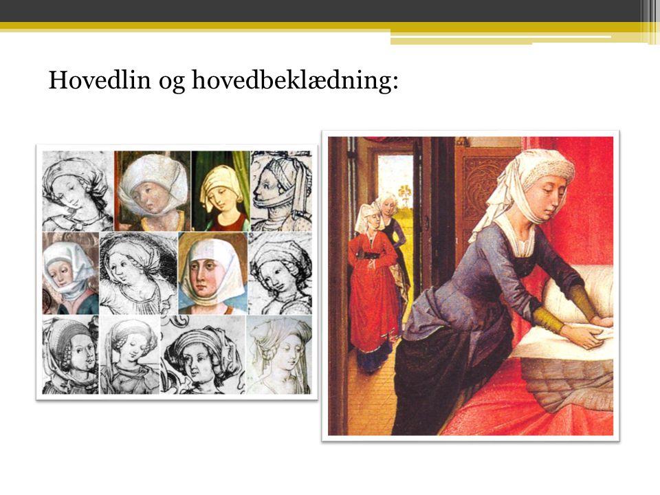 Hovedlin og hovedbeklædning: