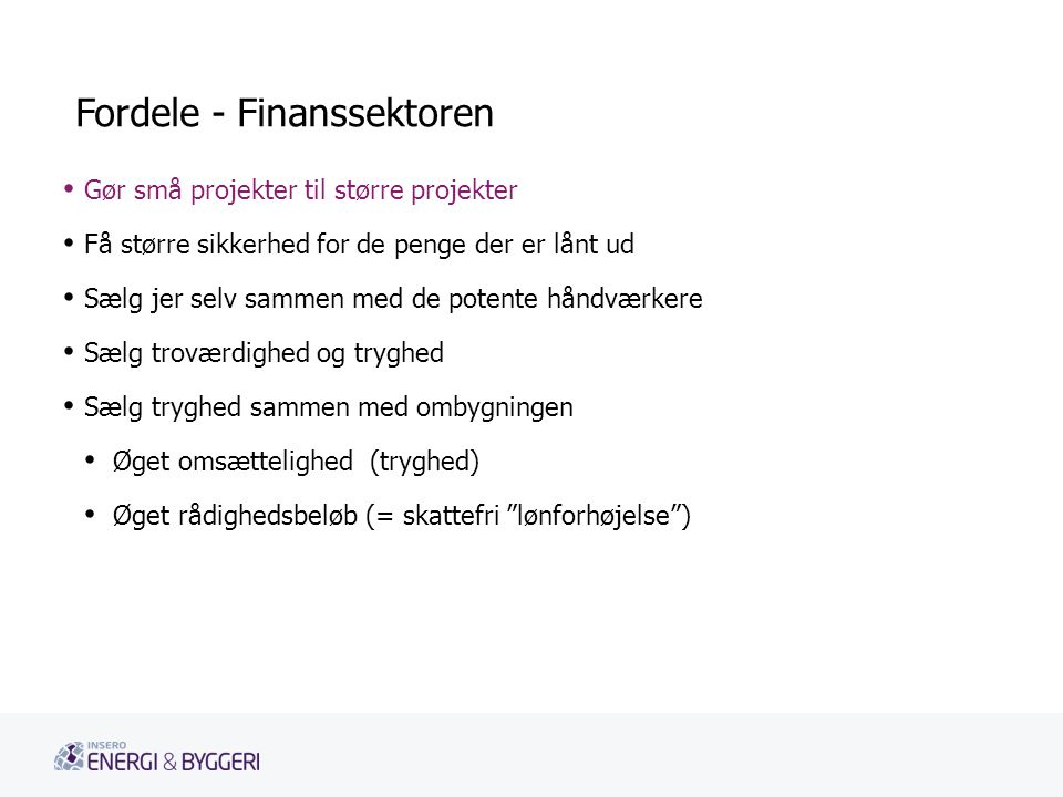 Fordele - Finanssektoren