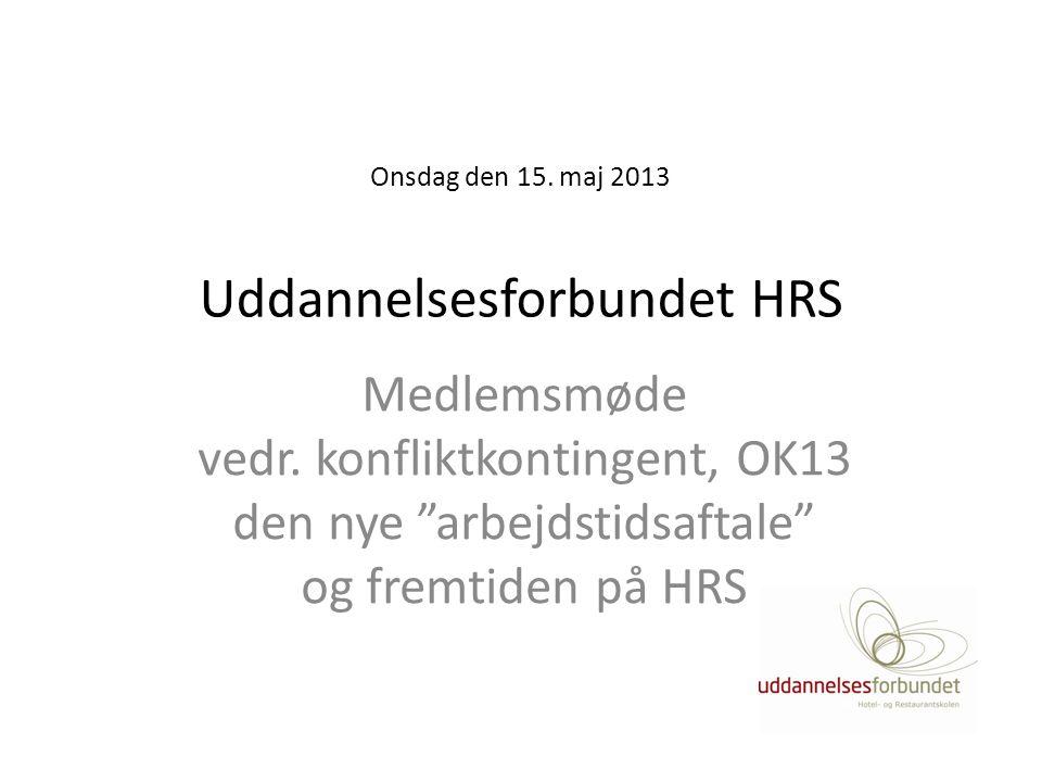 Onsdag den 15. maj 2013 Uddannelsesforbundet HRS
