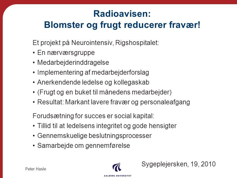 Radioavisen: Blomster og frugt reducerer fravær!