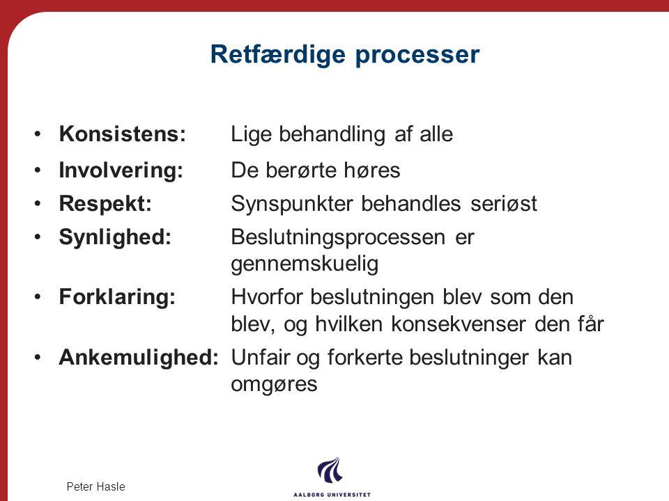 Retfærdige processer Konsistens: Lige behandling af alle