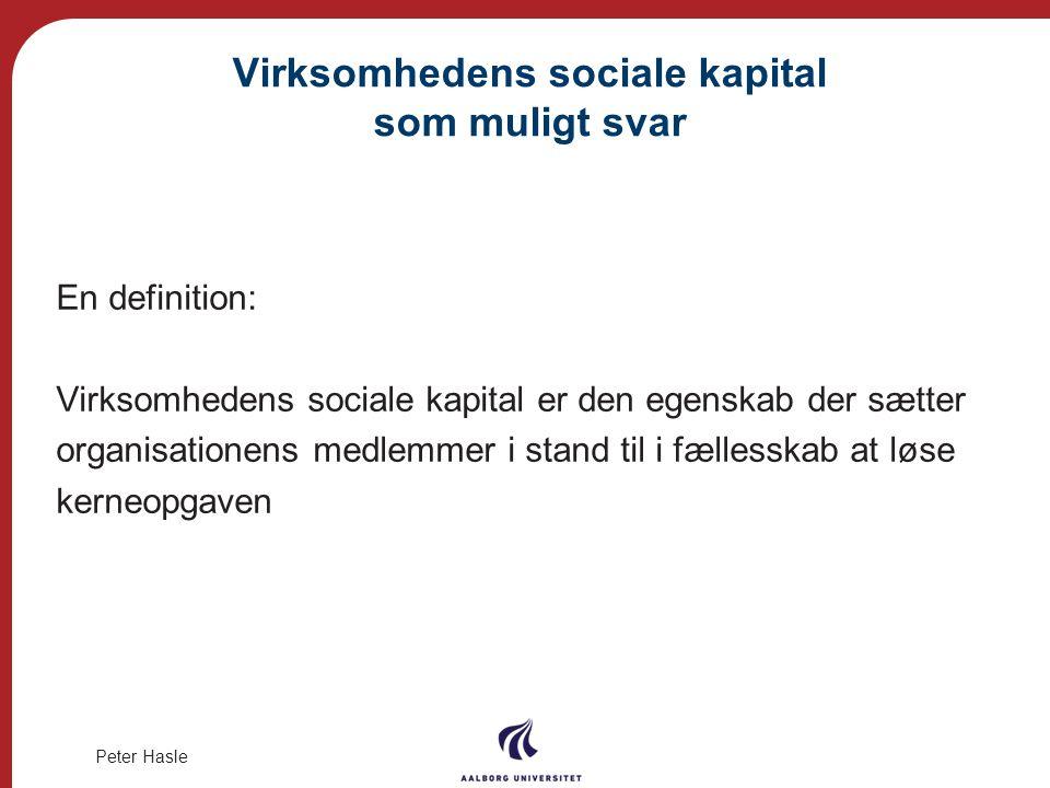 Virksomhedens sociale kapital som muligt svar