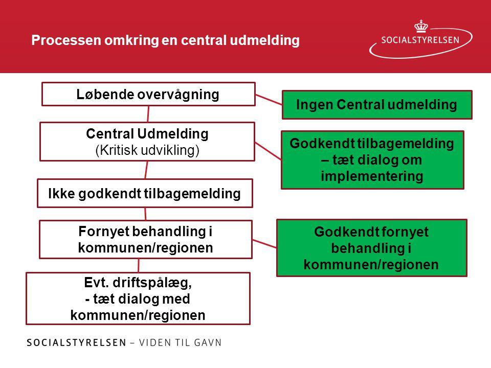 Processen omkring en central udmelding