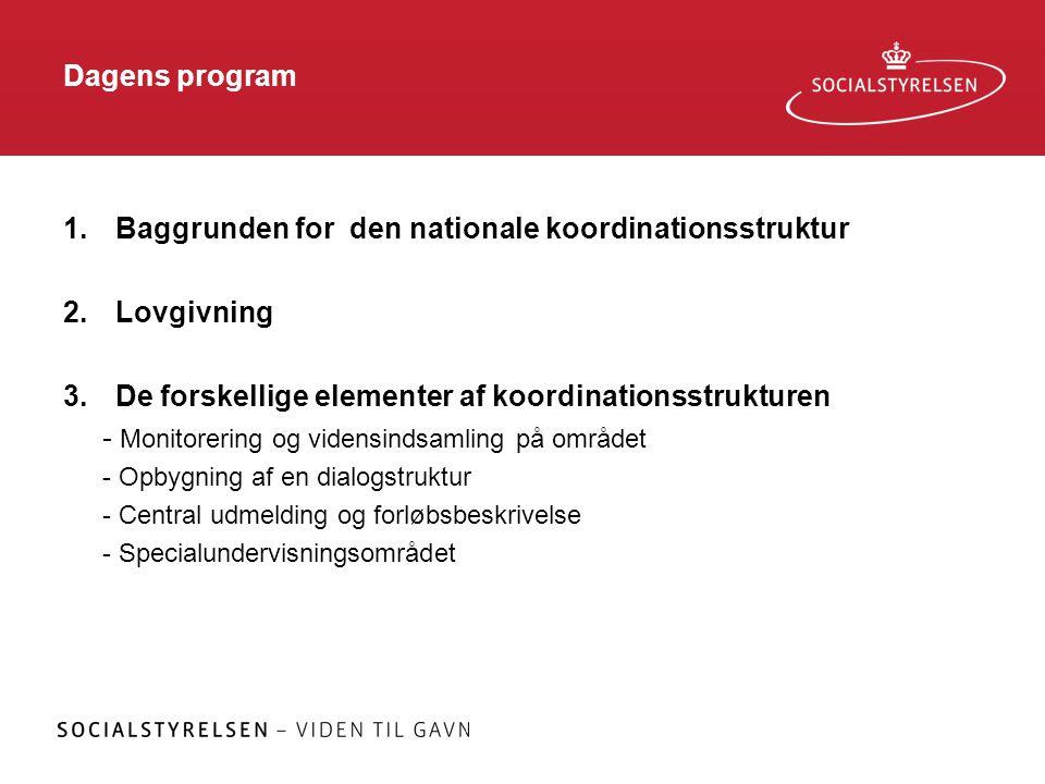 Baggrunden for den nationale koordinationsstruktur Lovgivning