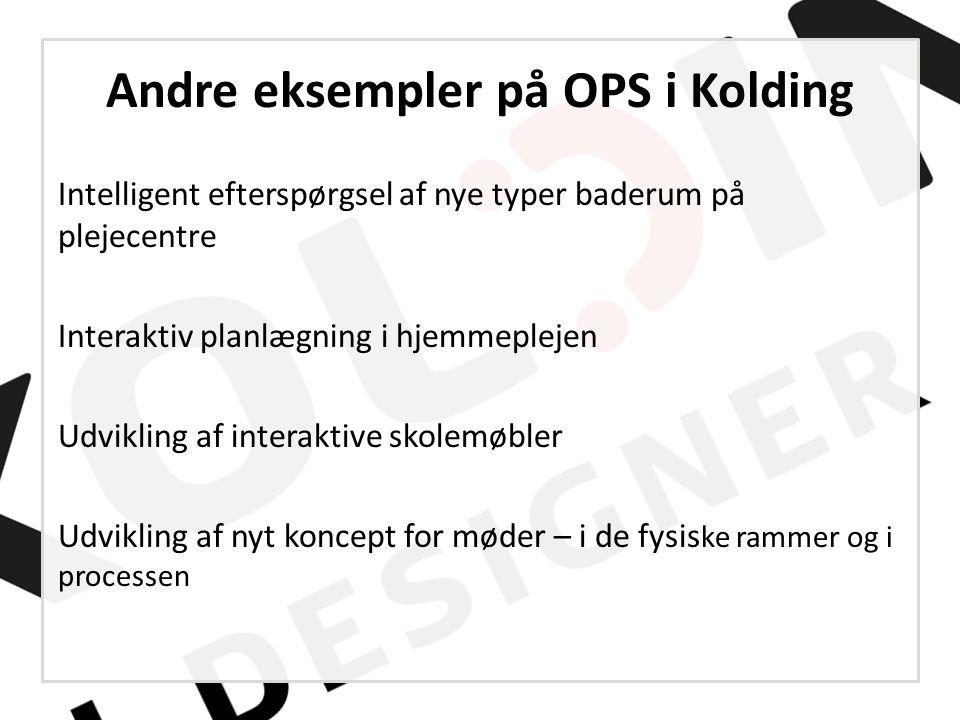 Andre eksempler på OPS i Kolding
